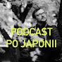 Podcast Po Japonii