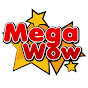 Mega Wow