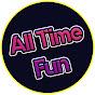 All Time Fun