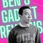 ben's gadget reviews