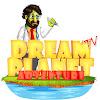 Dream Planet TV Adventure
