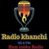Radio Khanchi 90.4 FM