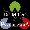 Dr. Miller's Psychepedia