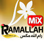 Ramallah Mix   رام الله مكس