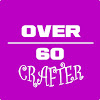 Over 60 Crafter