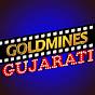 Goldmines Gujarati Movies
