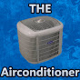 THE Airconditioner