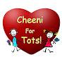 Cheeni For Tots