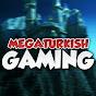 MegaTurkishGaming