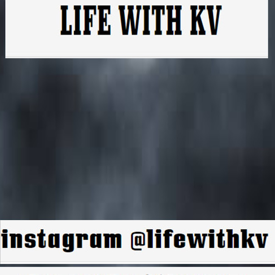 life withkv