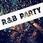 R&B PARTY MIX