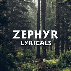 Zephyr Lyricals
