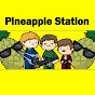 Pineapple Station