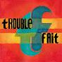 Trouble Fait