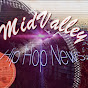 MidValley Hip Hop News - @MidValleyHipHopNews - Youtube