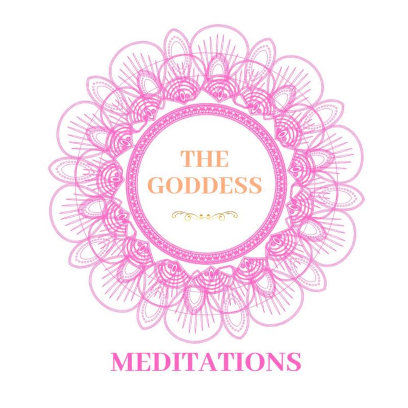 THE GODDESS MEDITATIONS
