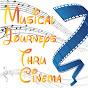 Musical Journeys Thru Cinema