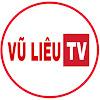 VŨ LIÊU TV