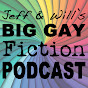Big Gay Fiction Podcast - Youtube