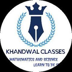KHANDWAL CLASSES
