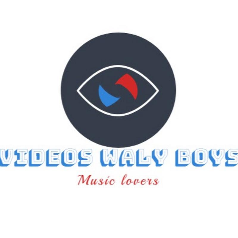 Videos WaLy BoYs