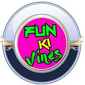 Fun Ki Vines
