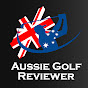 AUSSIE GOLF REVIEWER