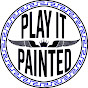 Play It Painted!