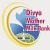 divya mother milk Bank