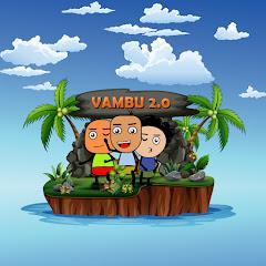 Vambu 2.0