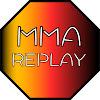 MMA Replay