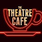 The Theatre Cafe - Youtube