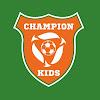 Детский клуб Champion Kids