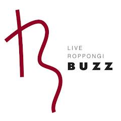 LIVE ROPPONGI BUZZ