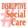 DisruptiveSocialCare