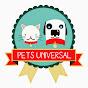 Pets Universal