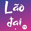 Lão Đại TV