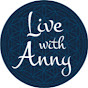 Live with Anny