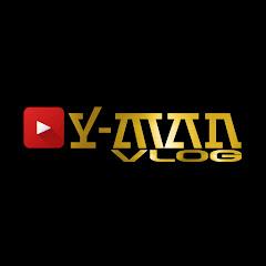 Y-man Vlog