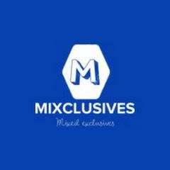 Mixclusives