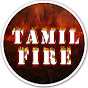 TAMIL FIRE