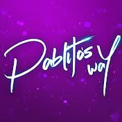 Pablitos Way