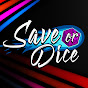 Save or Dice