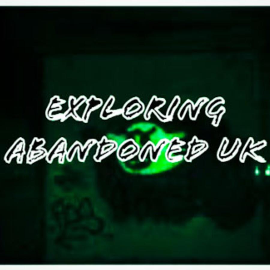 Exploring Abandoned Uk