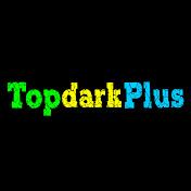 Topdark Plus