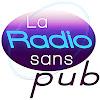 LA RADIO SANS PUB Chaîne Officielle