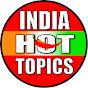 India Hot Topics