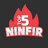 NinFir - TOP 5