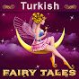 Turkish Fairy Tales