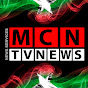 MCN TV NEWS [MYANMAR CHANNEL NEWS]